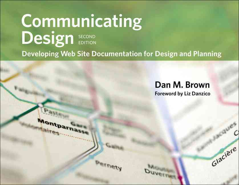 Communicating Design By Brown, Dan M./ Danzico, Liz (FRW)