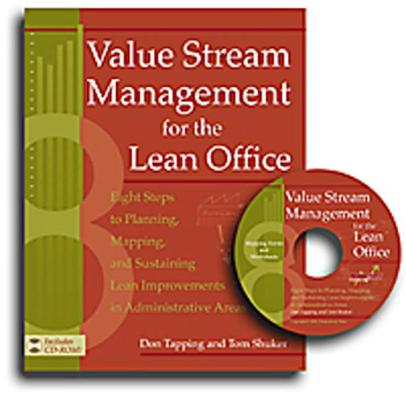 Value Stream Management for the Lean Office By Tapping, Don/ Shuker, Tom
